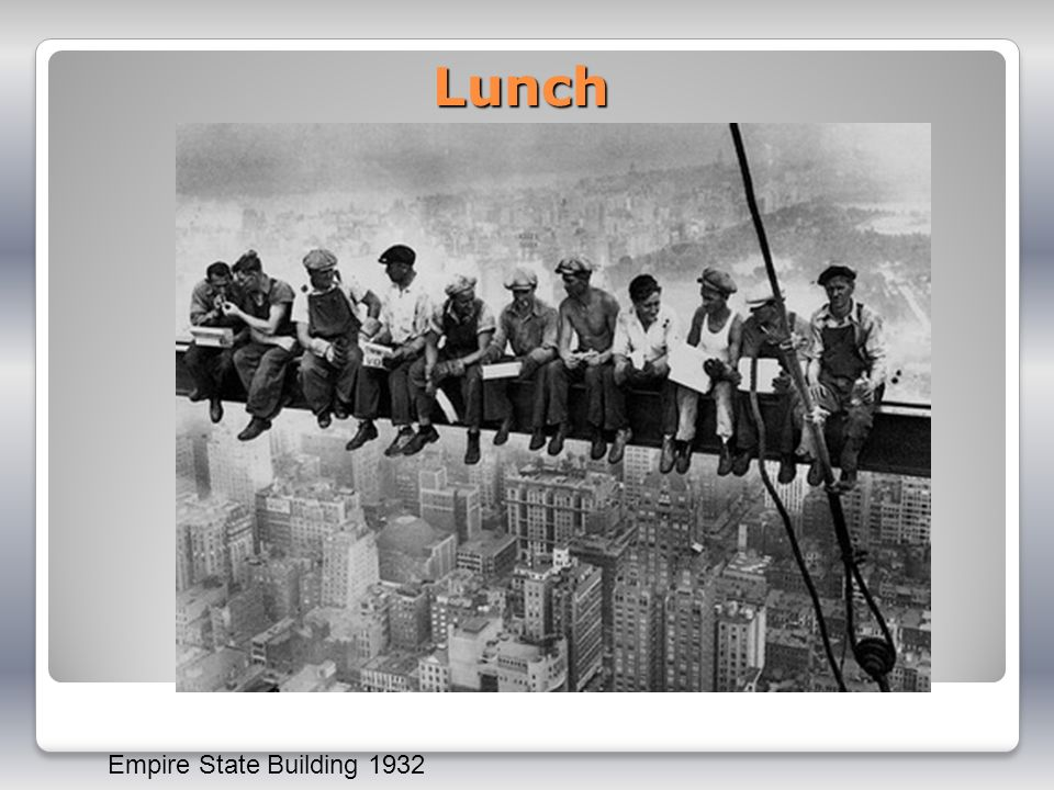Lunch Empire State Building 1932