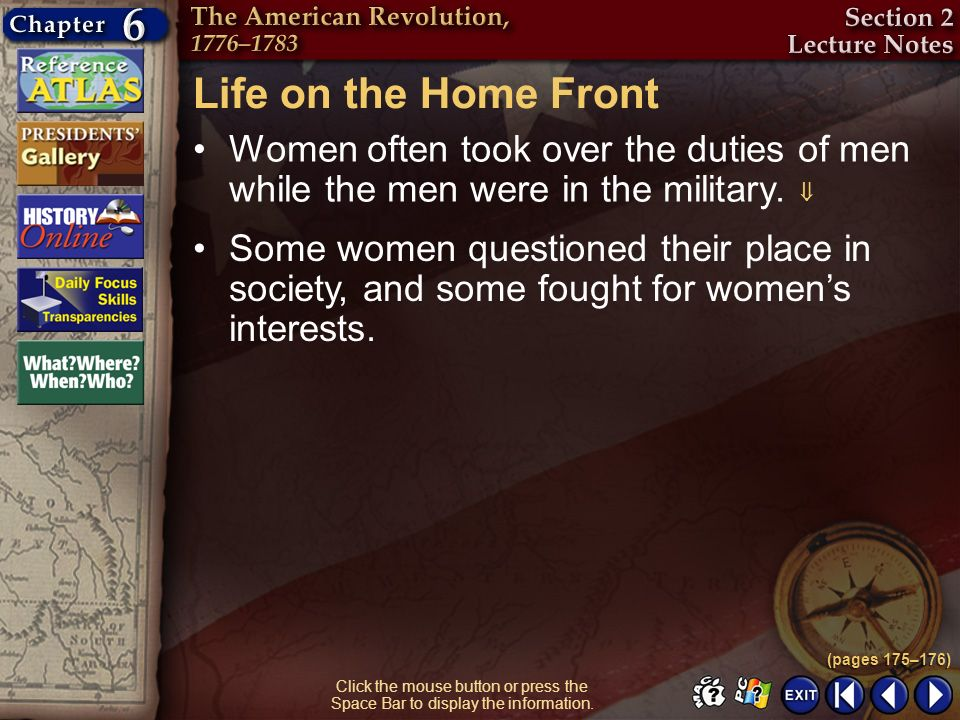 Section 2-12 Click the mouse button or press the Space Bar to display the information. Life on the Home Front Women often took over the duties of men