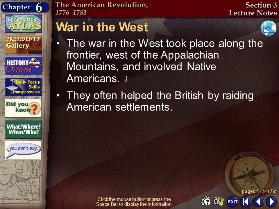 Section 3-5 Click the mouse button or press the Space Bar to display the information. War in the West The war in the West took place along the frontie