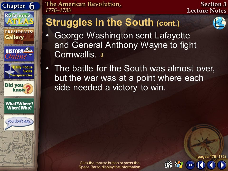 Section 3-20 Click the mouse button or press the Space Bar to display the information. George Washington sent Lafayette and General Anthony Wayne to f
