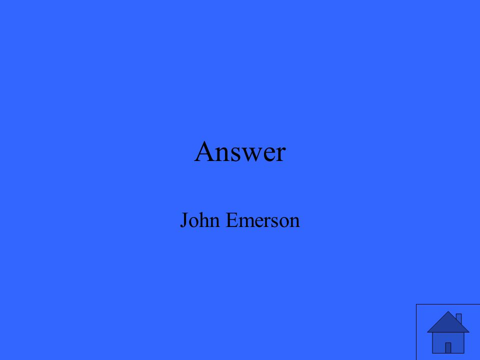 Answer John Emerson