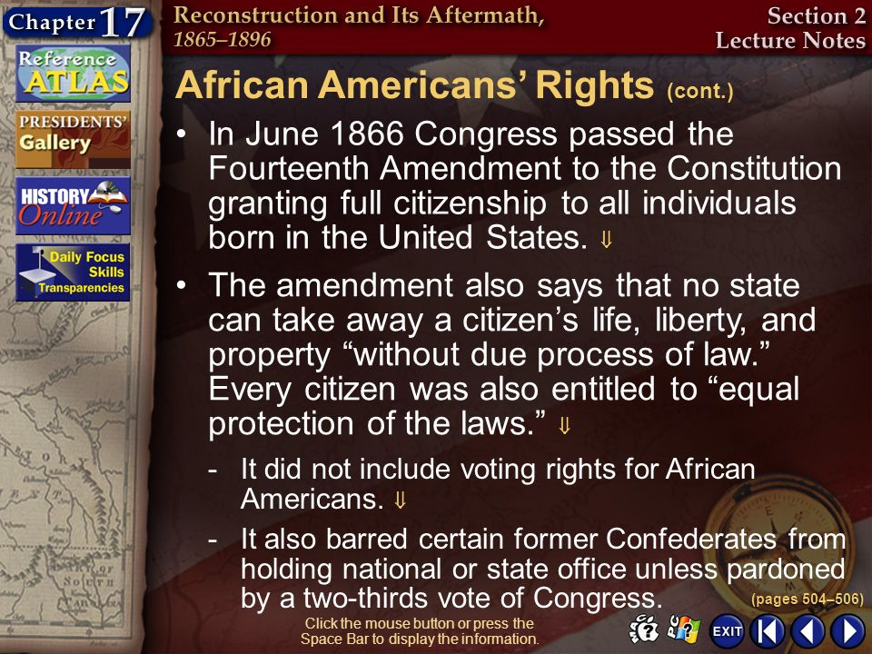 Section 2-9 Click the mouse button or press the Space Bar to display the information. In June 1866 Congress passed the Fourteenth Amendment to the Con