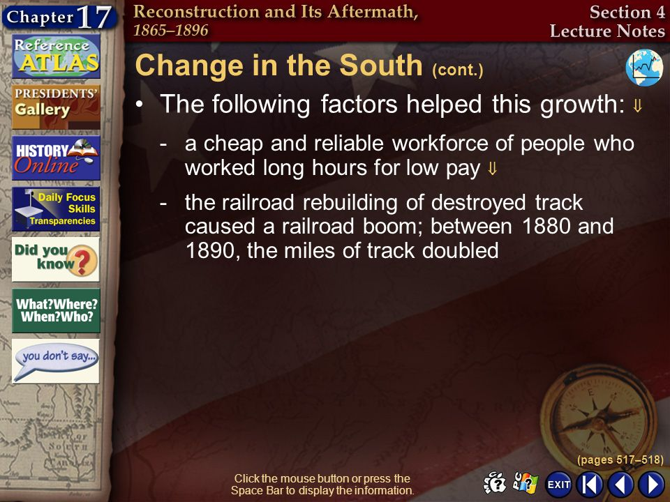 Section 4-18 Click the mouse button or press the Space Bar to display the information. The following factors helped this growth: Change in the South (