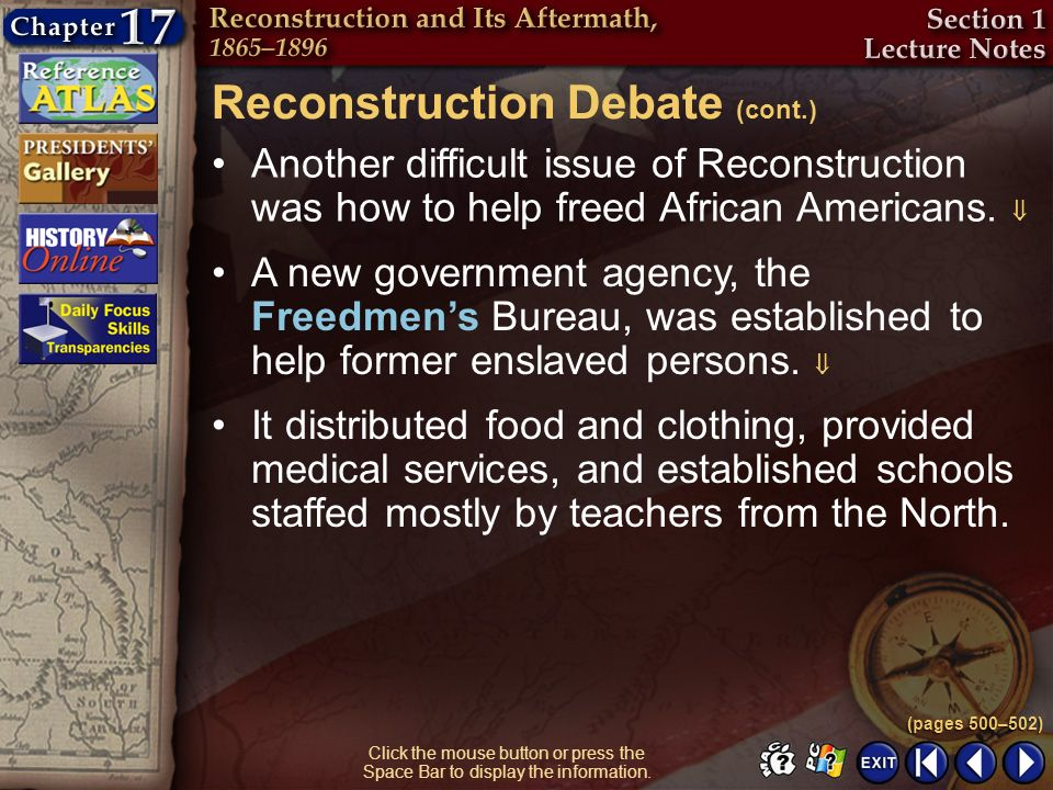 Section 1-10 Click the mouse button or press the Space Bar to display the information. Reconstruction Debate (cont.) Another difficult issue of Recons