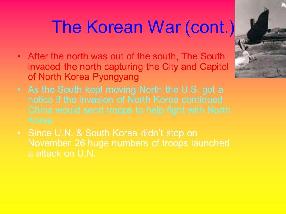 The Korean War June 25, 1950 North Korea attacks South Korea President Truman asked U.N.
