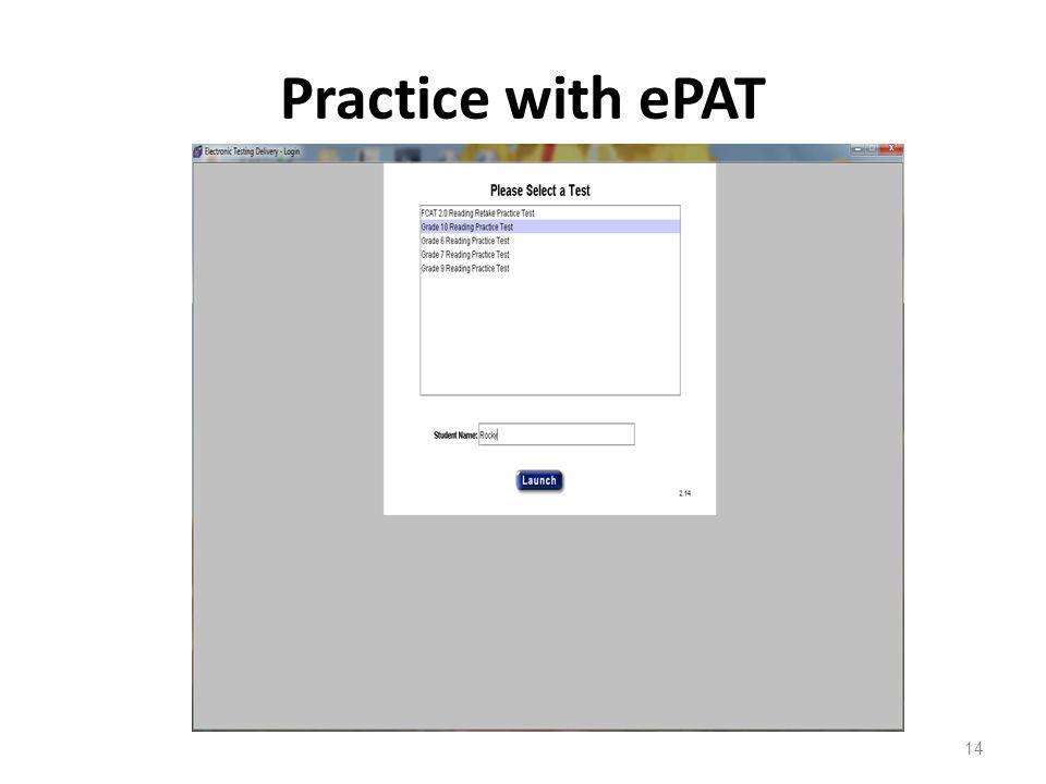 Practice with ePAT 14