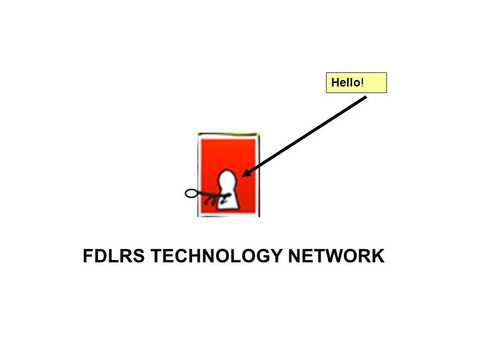 FDLRS TECHNOLOGY NETWORK Hello!