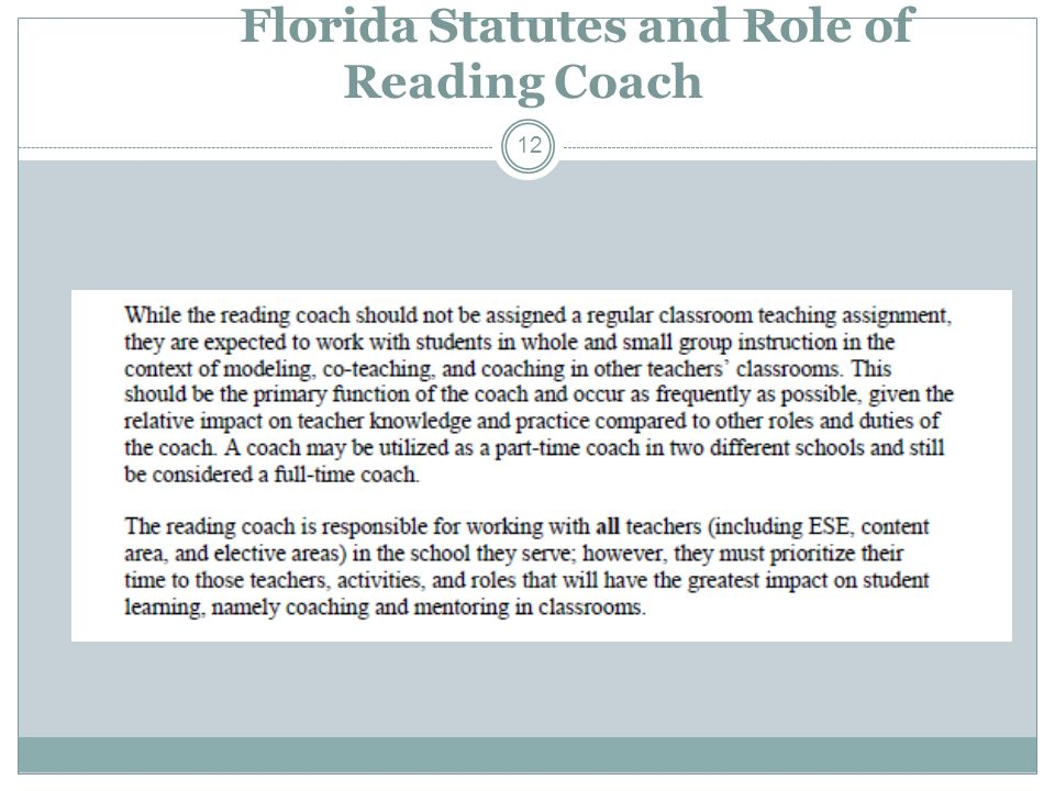 Florida Statutes and Role of Reading Coach 12