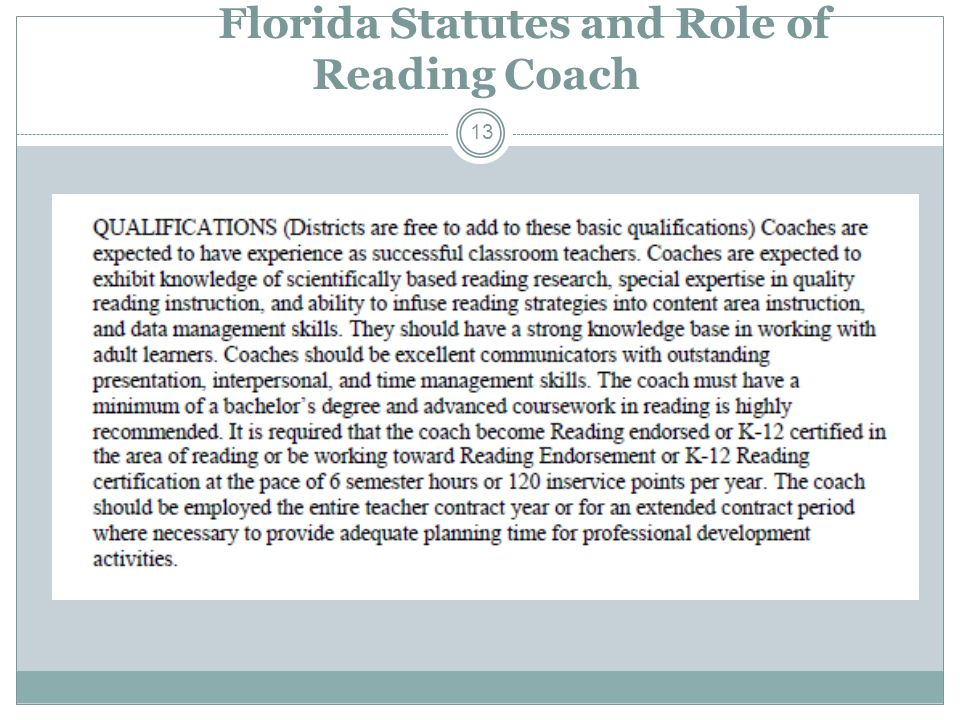 Florida Statutes and Role of Reading Coach 13