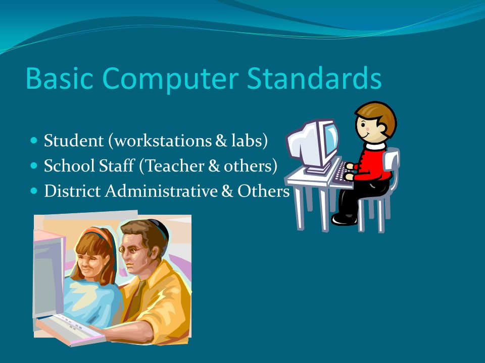 Basic Computer Standards Student Workstations 1:15 student/teacher to computer ratio 1:15 included the teachers system 1 per teacher added under staff workstations 1:10 new recommended ratio Lab Extra lab for large schools (by level) Updated standard to incorporate FCAT on-line testing needs based upon a 3 week testing period EM: 1 + 1 (if greater than 450 students) MS: 2 +1 (if greater than 900 students) HS: 3 + 1 (if greater than 1,350 students) Magnet Case by case examination of needs dependent upon type of Magnet program Yellow text indicates change/addition to the Basic Standard