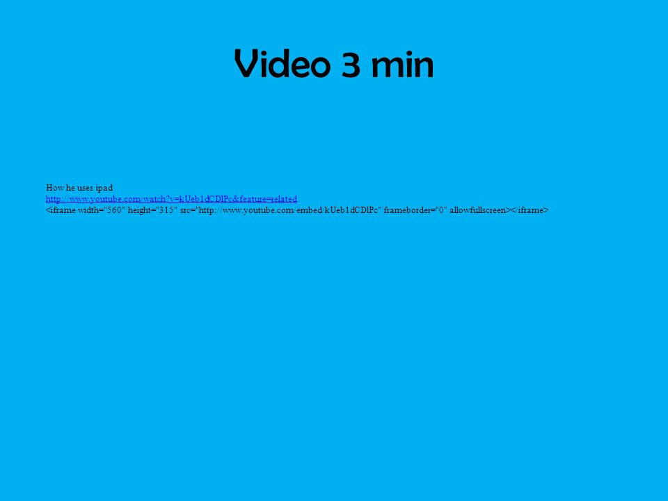 Video 3 min How he uses ipad http://www.youtube.com/watch v=kUeb1dCDlPc&feature=related