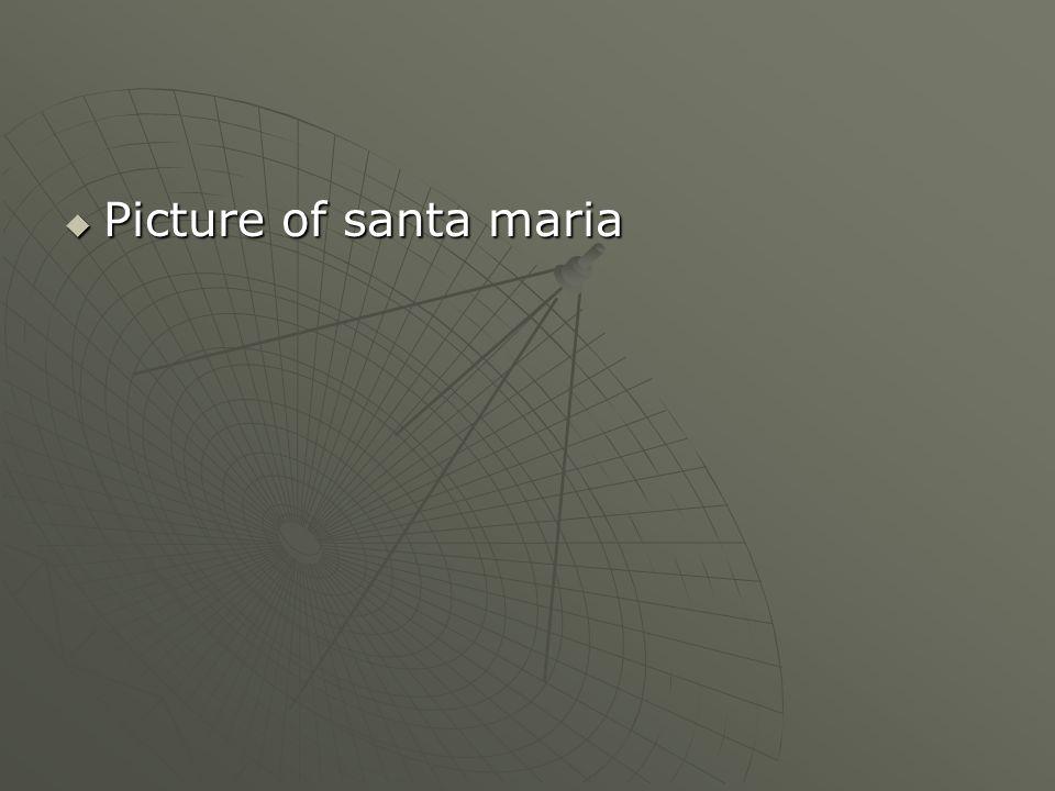 Picture of santa maria Picture of santa maria