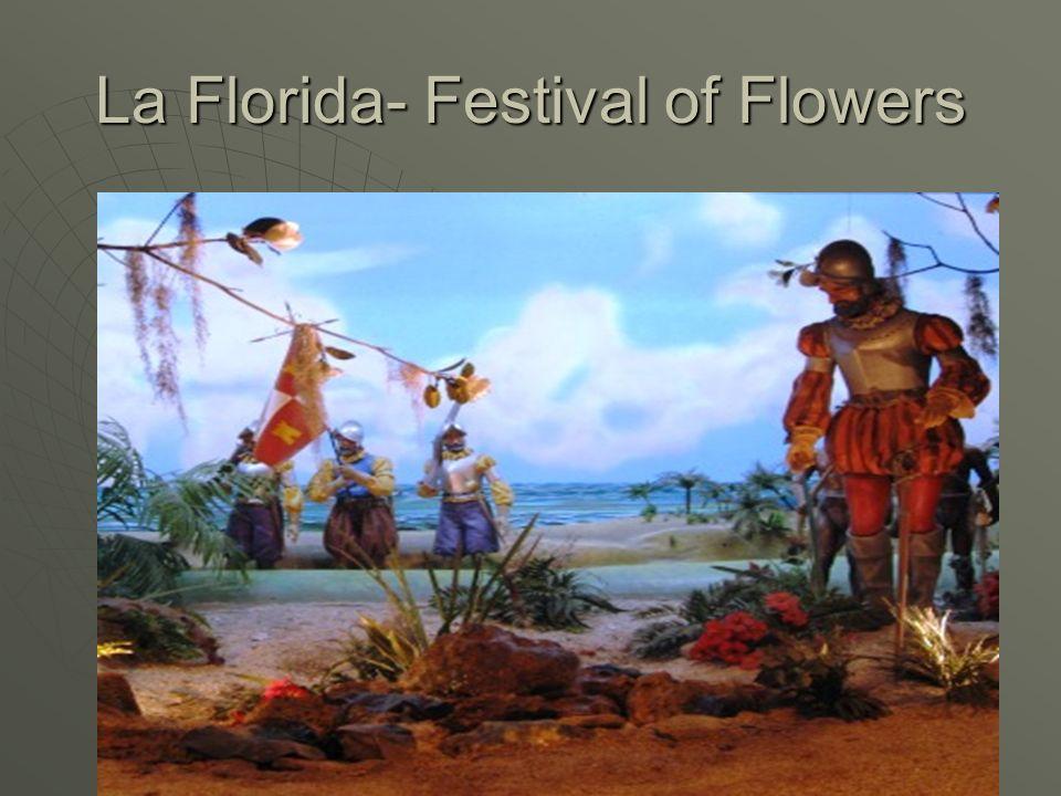La Florida- Festival of Flowers