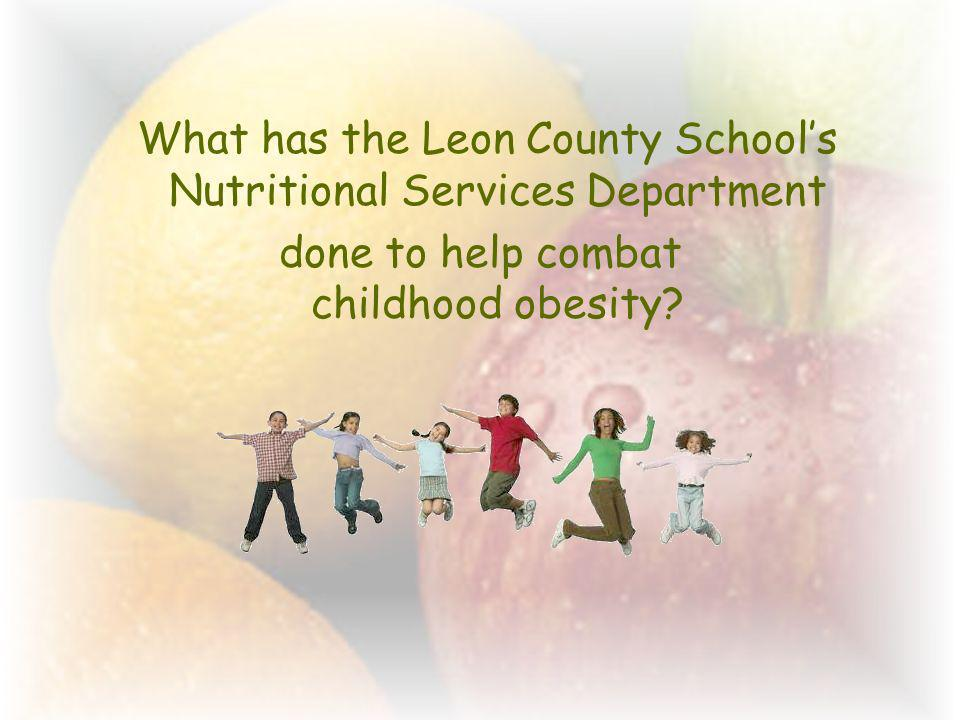 What has the Leon County Schools Nutritional Services Department done to help combat childhood obesity?