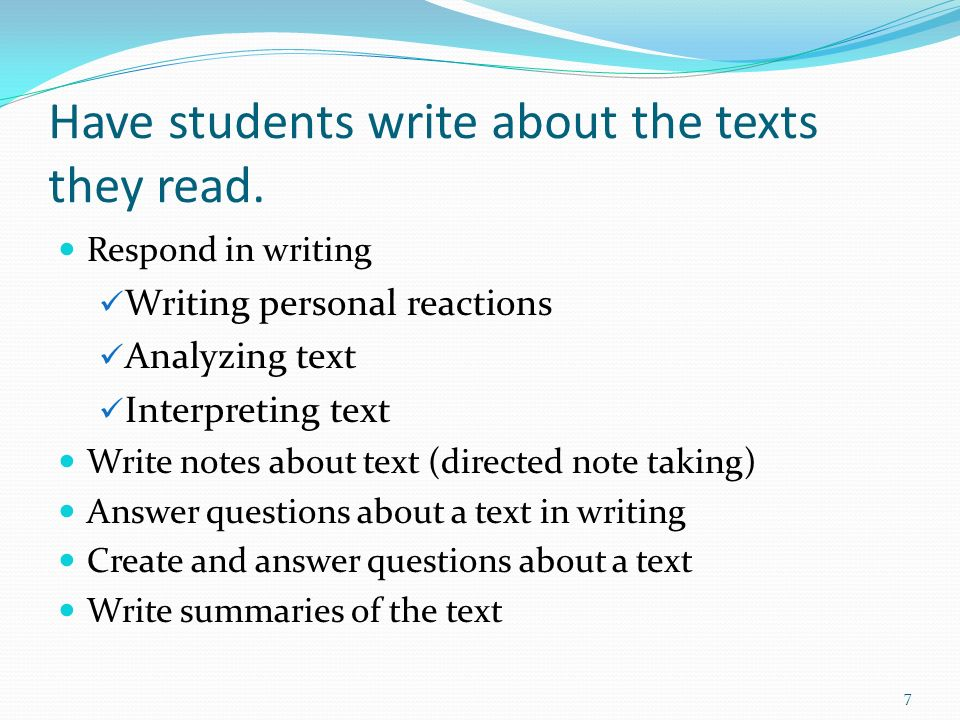 Summary Writing Teach students to: 1.Identify or select the main information 2.