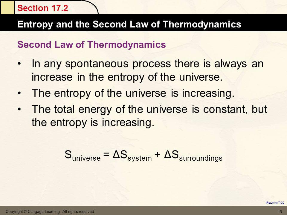 Section 17.2 Atomic MassesEntropy and the Second Law of Thermodynamics Return to TOC Copyright © Cengage Learning. All rights reserved 15 Second Law o