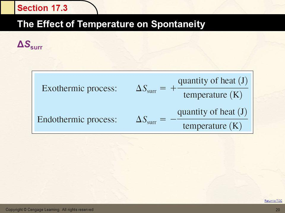 Section 17.3 The MoleThe Effect of Temperature on Spontaneity Return to TOC Copyright © Cengage Learning. All rights reserved 20 ΔS surr