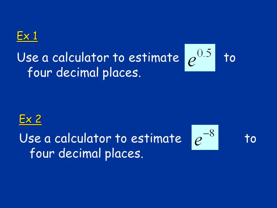 Vocabulary natural logarithm: a logarithm with base e The natural log gives you the time needed to reach a certain level of growth.