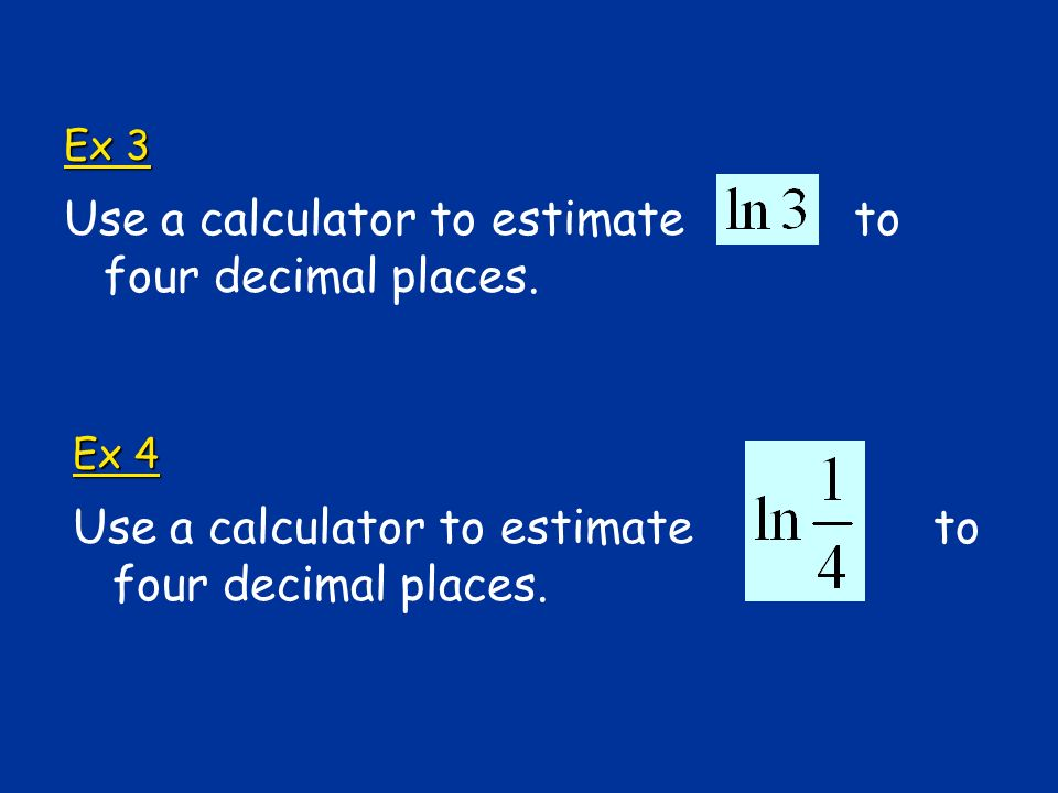 Ex 5 Write an equivalent logarithmic equation.