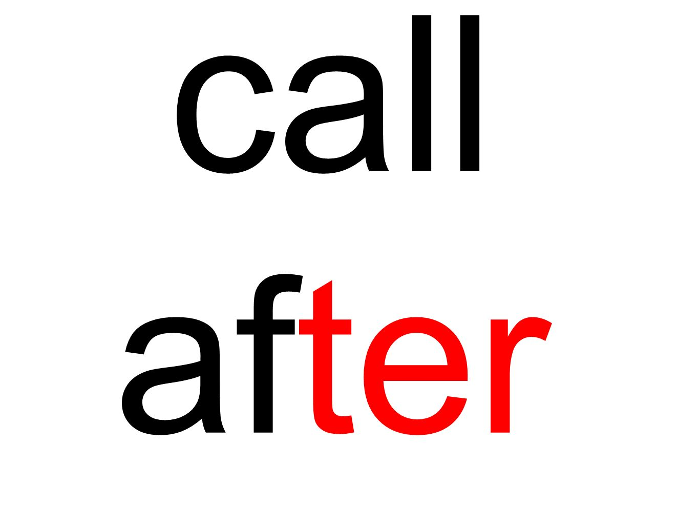 call after