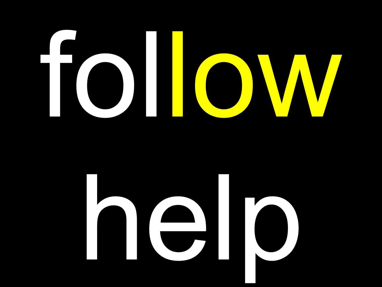 follow help