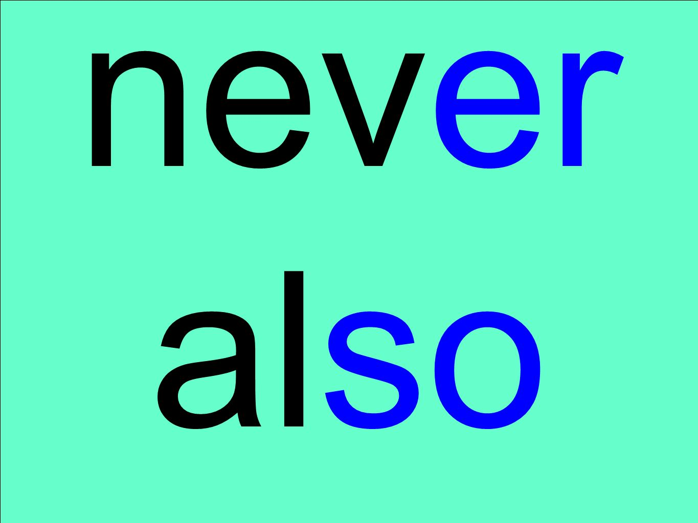 never also