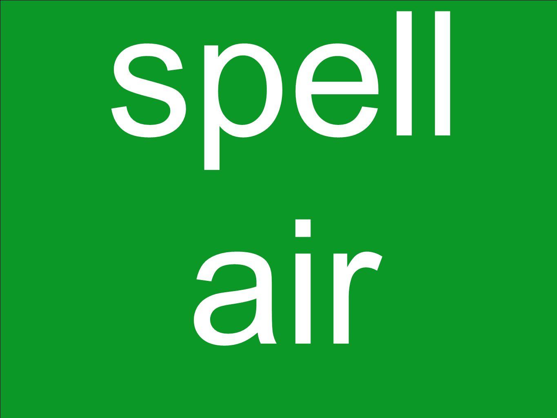 spell air