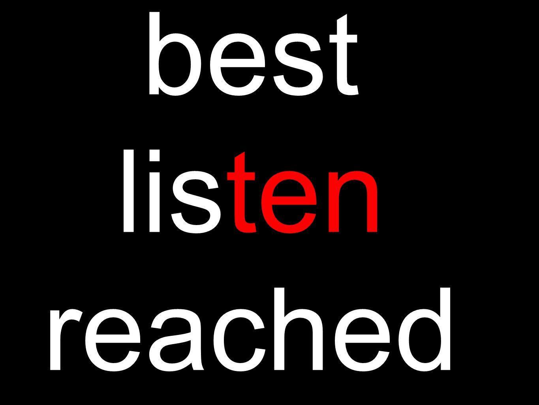 best listen reached