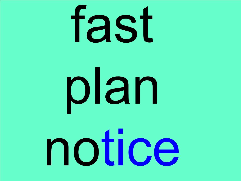 fast plan notice