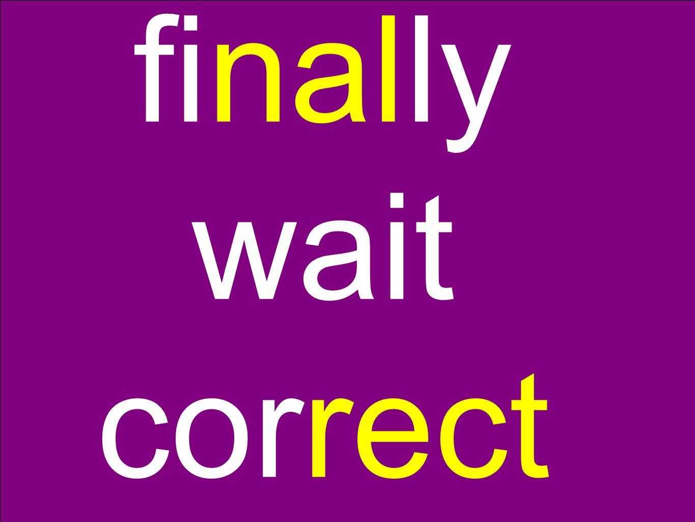 finally wait correct
