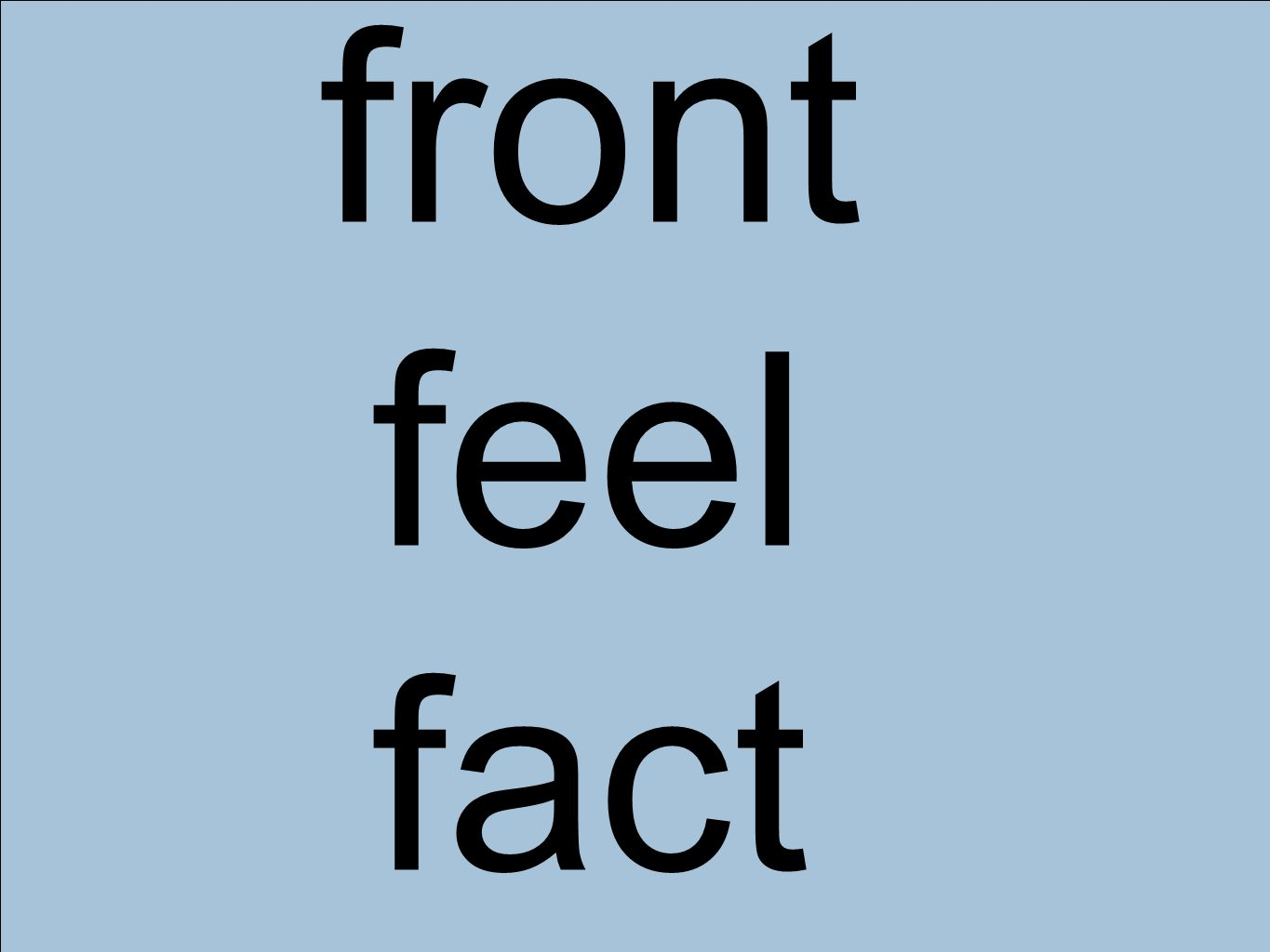 front feel fact