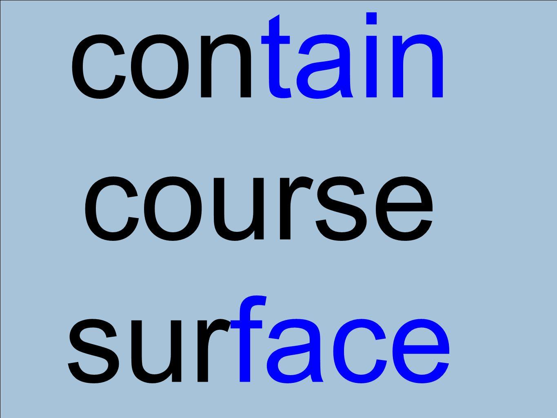contain course surface