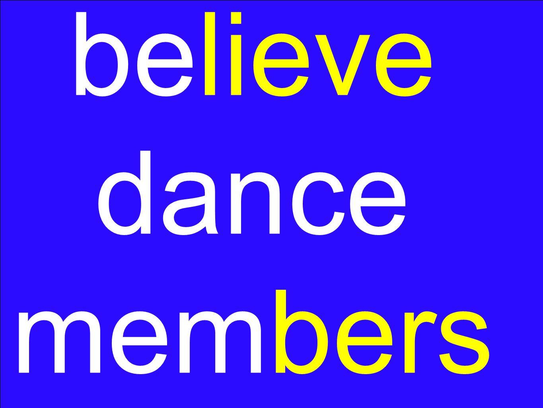 believe dance members
