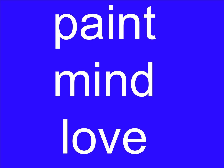 paint mind love