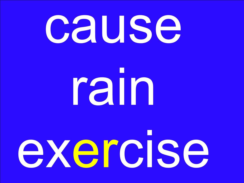 cause rain exercise