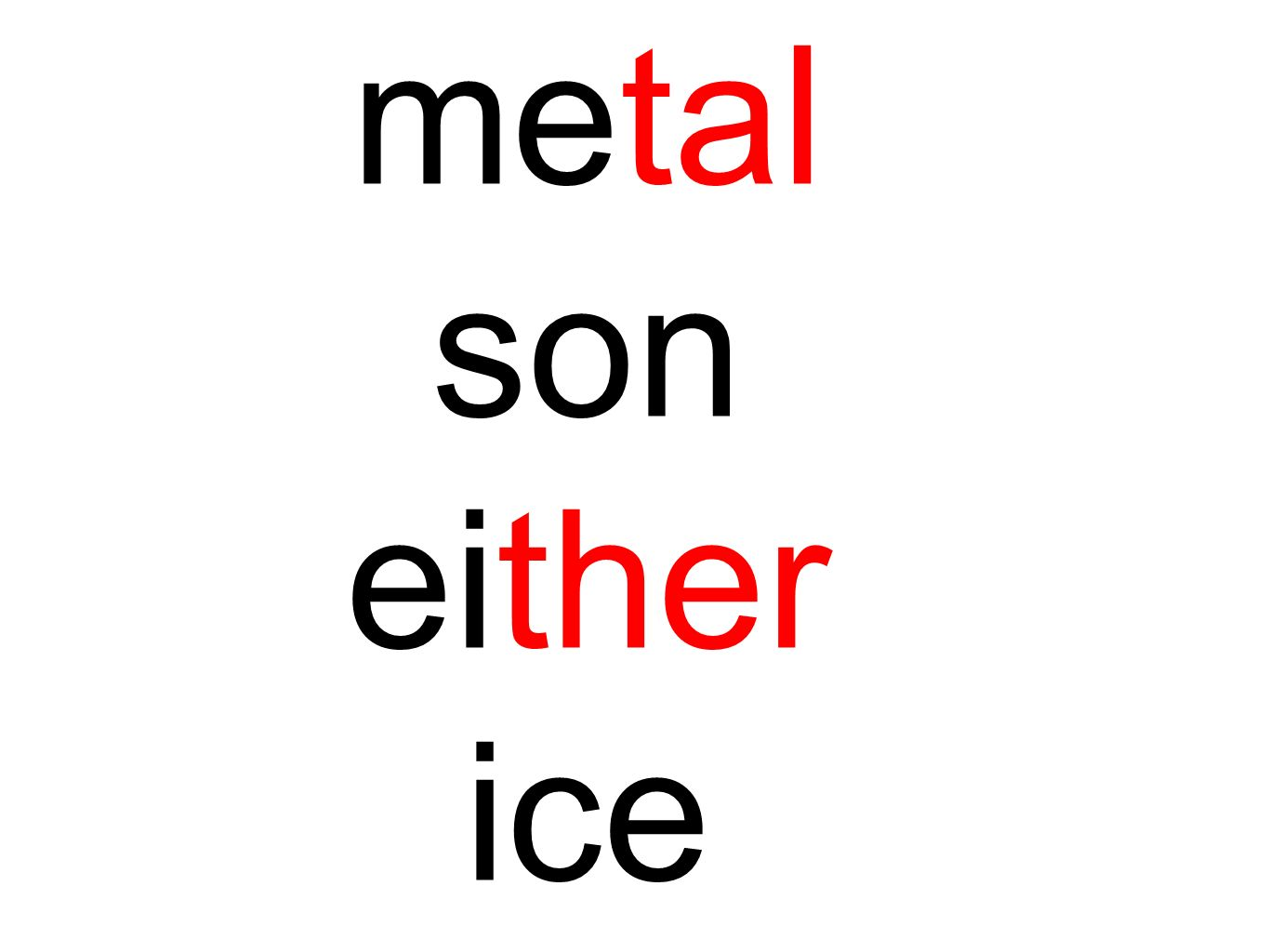 metal son either ice