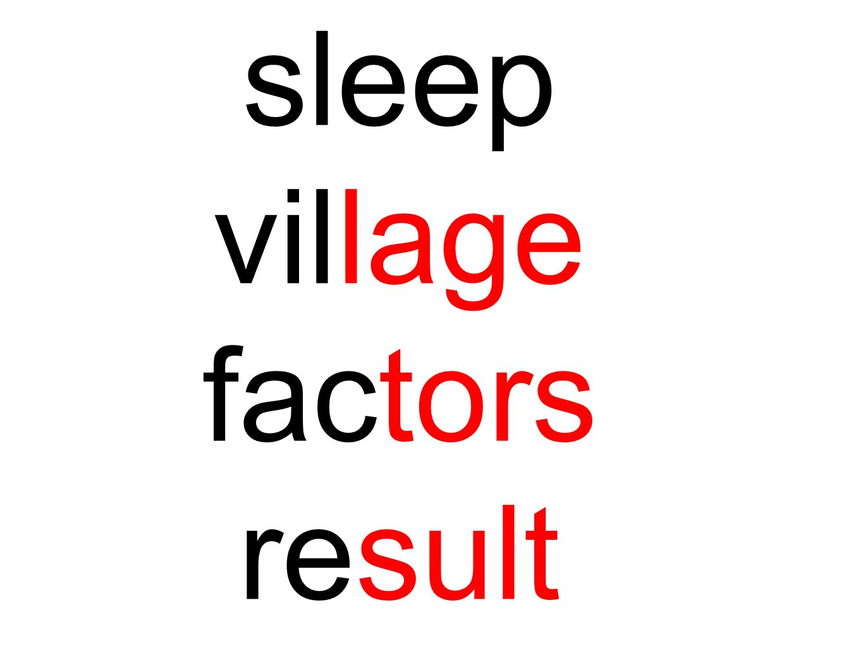 sleep village factors result