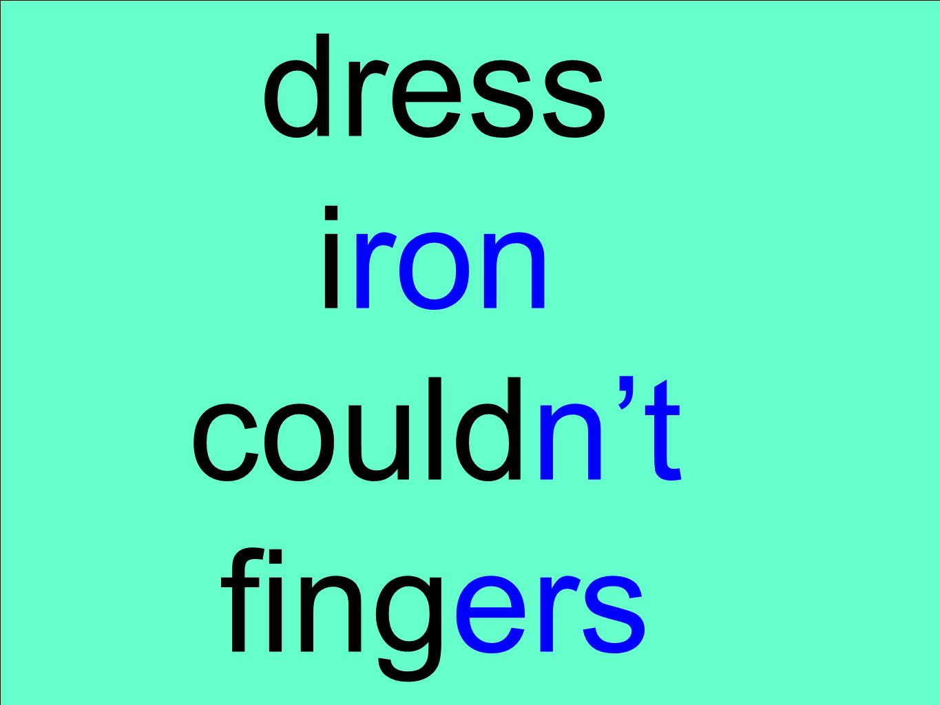 dress iron couldnt fingers