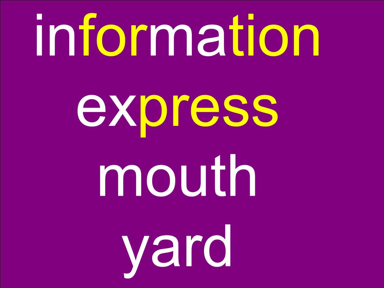 information express mouth yard