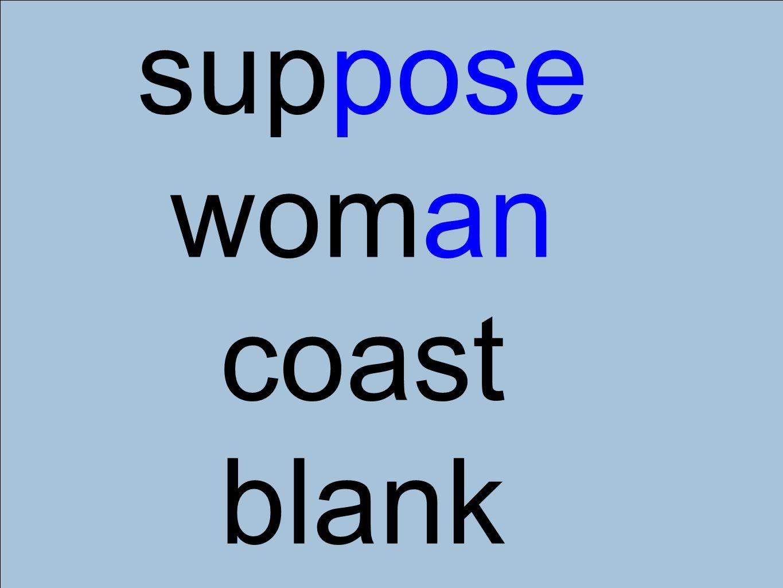 suppose woman coast blank