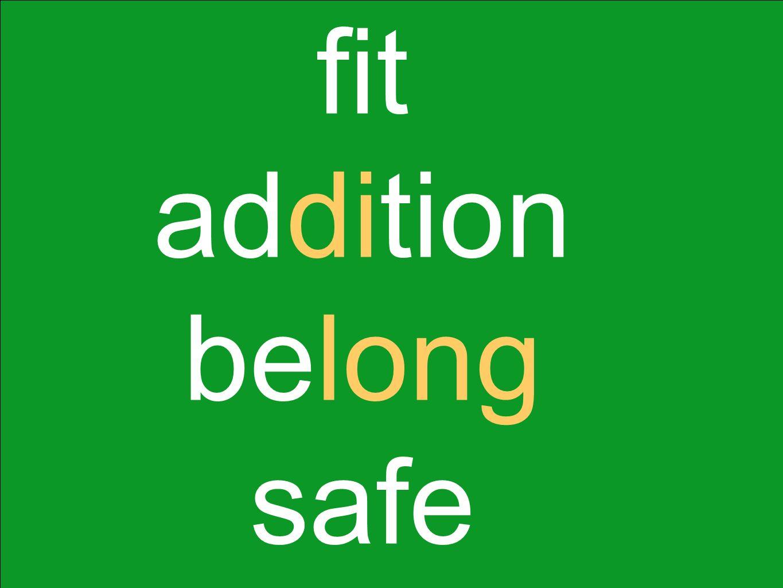 fit addition belong safe