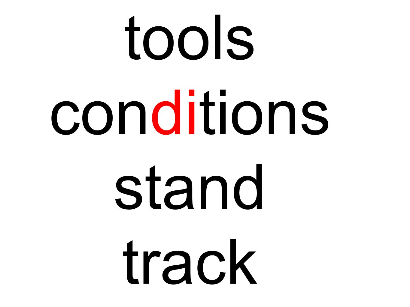 tools conditions stand track