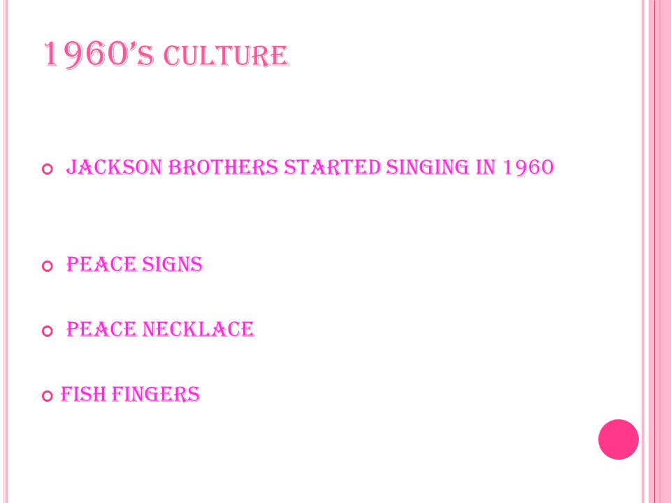1960 S CULTURE Jackson brothers started singing in 1960 peace signs peace necklace Fish fingers
