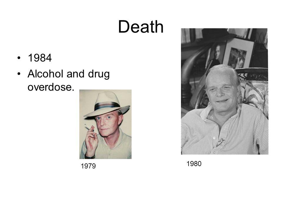 Death 1984 Alcohol and drug overdose. 1979 1980
