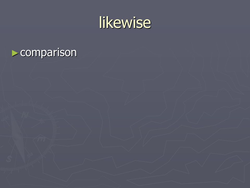 likewise comparison comparison
