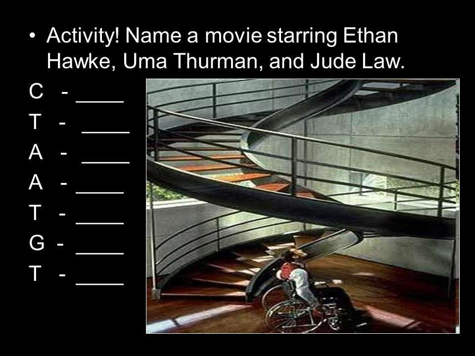 Activity. Name a movie starring Ethan Hawke, Uma Thurman, and Jude Law.
