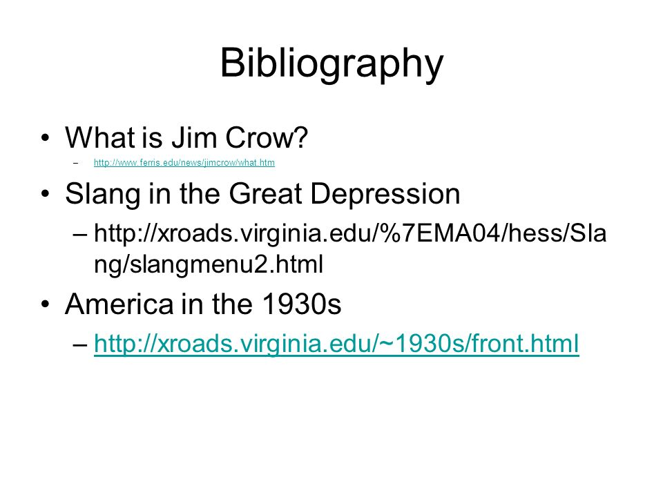 Bibliography What is Jim Crow.