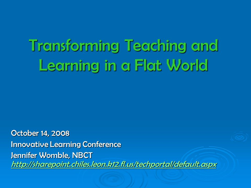 Session Objectives: Over Flat World topics Over Flat World topics Synthesize Flat findings with current research on the brain, learning, pedagogy and the Innovate America Report.