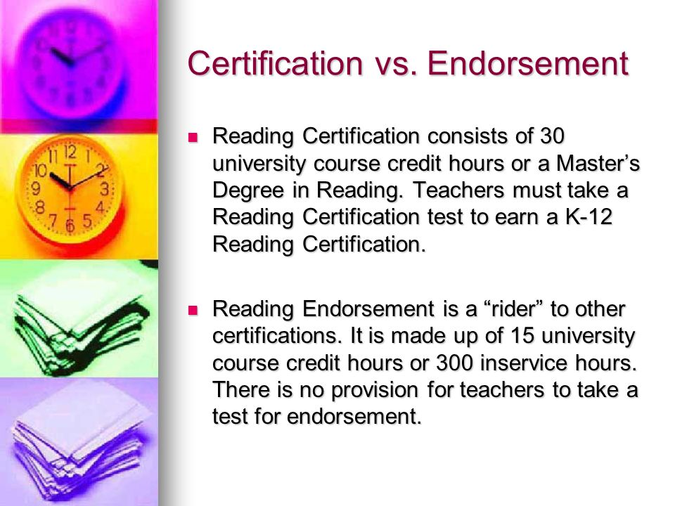 A Look at Numbers Less than 3% of teachers statewide have earned a Reading Endorsement/Certification.