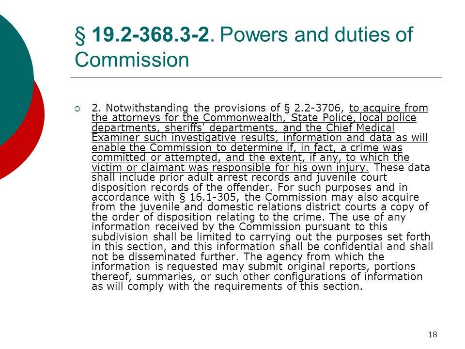 18 § 19.2-368.3-2. Powers and duties of Commission 2. Notwithstanding the provisions of § 2.2-3706, to acquire from the attorneys for the Commonwealth